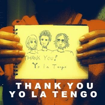 thank you yo la tengo